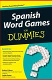 Spanish Word Games for Dummies, Consumer Dummies Staff and Adam Cohen, 0470502002