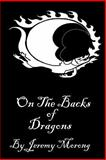 On the Backs of Dragons, Jeremy Morong, 0615752004