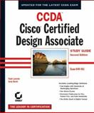 CCDAsmall /small : Cisco Certified Design Associate Study Guide, Todd Lammle and Andy Barkl, 0782142001