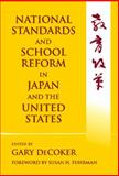 National Standards and School Reform in Japan and the United States 9780807742006