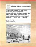 The Builder's Jewel, Batty Langley, 117043200X