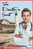 The Doctor's Suit, Susan Herron, 1477292004
