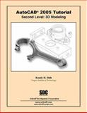AutoCAD Tutorial Second Level 3D Modeling 2005, Shih, Randy, 158503200X
