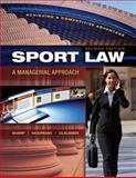 Sport Law : A Managerial Approach, Sharp, Linda A. and Moorman, Anita M., 1934432008