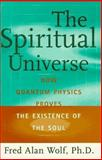 The Spiritual Universe, Fred A. Wolf, 0684812002