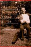Old-Time Kentucky Fiddle Tunes, Titon, Jeff Todd, 0813122007