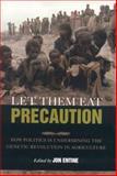 Let Them Eat Precaution, , 0844742007