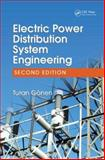 Electric Power Distribution System Engineering, Gonen, Turan, 142006200X