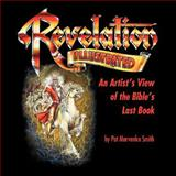 Revelation Illustrated, Pat Marvenko Smith, 1462712002