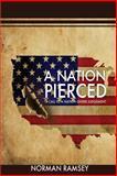 A Nation Pierced, Norman Ramsey, 148275200X