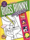 Learn to Draw Bugs Bunny and Friends, Mitch (DRT) Carpentier, 1560102004