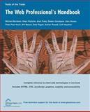 Web Professionals Handbook, Bordash, Michael and Fletcher, Peter, 159059200X
