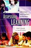 Assessing Learning, Joan M. Yoshina and Violet H. Harada, 1591582008