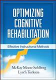 Optimizing Cognitive Rehabilitation