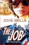 The Job, Jove Belle, 1626392005