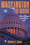Washington at Work : Back Rooms and Clean Air, Cohen, Richard E., 0023232005