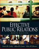 Effective Public Relations, Scott M. Cutlip and Allen H. Center, 0130082007