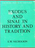 Exodus and Sinai in History and Tradition, Ernest W. Nicholson, 0804202001
