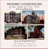 Historic Courthouses of the State of New York, Julia Carlson Rosenblatt and Albert M. Rosenblatt, 1596522003