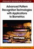 Advanced Pattern Recognition Technologies with Applications to Biometrics, Zhang, David and Song, Fengxian, 1605662003