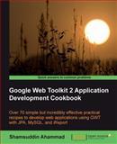Google Web Toolkit 2 Application Development Cookbook, Ahammad, Shamsuddin, 1849512000