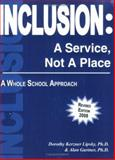 Inclusion A Service Not A Place, Kerzner Lipsky, Dorothy and Gartner, Alan, 193403200X