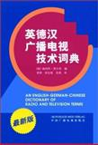 An English-German-Chinese Dictionary of Radio and Television Terms, Tillmann, Herbert, 3895782009