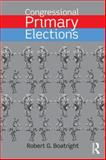 Congressional Primary Elections, Boatright, Robert G., 0415742005