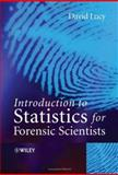 Introduction to Statistics for Forensic Scientists, Lucy, David, 0470022000