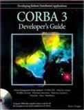 CORBA 3 Developer's Guide, Hoque, Reaz, 0764532006