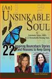 {{an}} Unsinkable Soul, Antoinette Sykes and Karen Sebastian, 0991312007