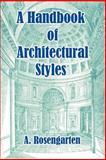 A Handbook of Architectural Styles, Rosengarten, A., 1410212009