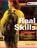 Real Skills with Readings : Sentences and Paragraphs for College, Work, and Everyday Life, Anker, Susan, 1457602008