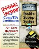 InsideScoop to CompTIA a+ Core Hardware Technology Exam 220-221(with CD-Exam), Houser, Tcat, 1590952006
