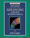 Ten Steps to Advancing College Reading Skills: Reading Level: 9-13 (Townsend Press Reading Series), John Langan, 1591942004