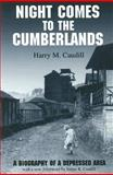 Night Comes to the Cumberlands, Harry M. Caudill, 1931672008