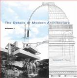 The Details of Modern Architecture, Ford, Edward R., 0262562014