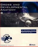 Gross and Developmental Anatomy, Moore, N. Anthony and Roy, William A., 0323012019