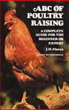 The ABC of Poultry Raising, J. H. Florea, 0486232018
