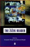 The Zizek Reader, Slavoj Zizek, 0631212019