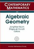 Algebraic Geometry : Proceedings of the Third Midwest Algebraic Geometry Conference held at the University of Michigan, Ann Arbor, USA, November 14-15, 1981, Dolgachev, I., 0821842013