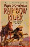 Rainbow Rider, Wayne D. Overholser, 1477842012