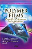 Polymer Films, Stefan A. Romano and George P. Somners, 1612092012