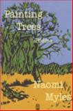 Painting Trees, Naomi Myles, 1932482016