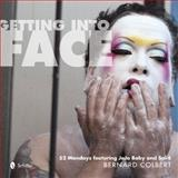 Getting into Face, Bernard Colbert, 0764342010