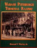 Wabash Pittsburgh Terminal Railway, Worley, Howard V., Jr., 0965862011
