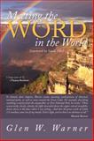 Meeting the Word in the World, Glen W. Warner, 1491832010