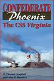 Confederate Phoenix, R. Thomas Campbell and Alan B. Flanders, 1572492015