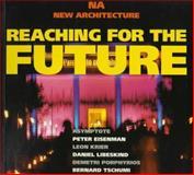 Reaching for the Future, Andreas C. Papadakis, 1901092011