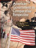 American Government in Comparative Perspective, Dunn, Charles W. and Slann, Martin W., 0321012011